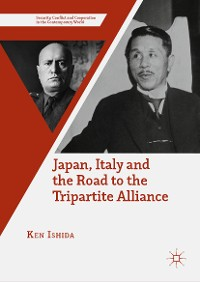 Cover Japan, Italy and the Road to the Tripartite Alliance