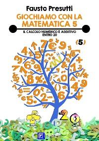 Cover Giochiamo con la Matematica 5