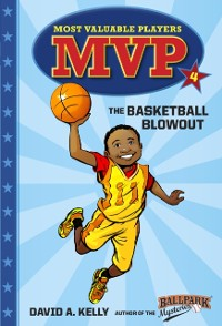 Cover MVP #4: The Basketball Blowout
