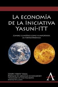 Cover La economía de la Iniciativa Yasuní-ITT