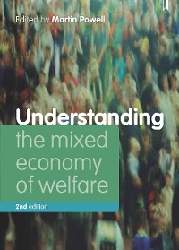 Cover Understanding the Mixed Economy of Welfare (second edition)