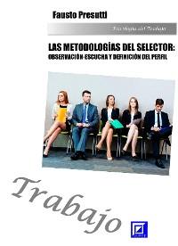 Cover Las metodologías del selector: Observación-escucha  Y definición del perfil
