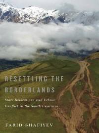 Cover Resettling the Borderlands