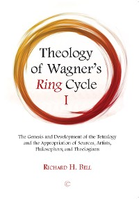 Cover Theology of Wagner's Ring Cycle I