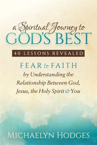 Cover Spiritual Journey to God's Best