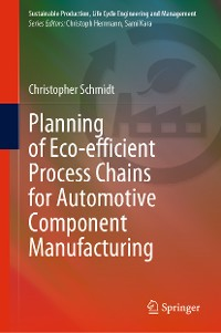 Cover Planning of Eco-efficient Process Chains for Automotive Component Manufacturing