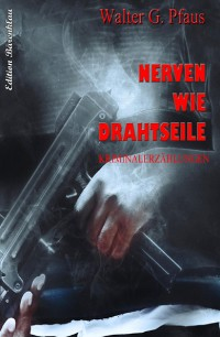 Cover Nerven wie Drahtseile
