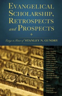 Cover Evangelical Scholarship, Retrospects and Prospects