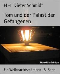Cover Tom und der Palast der Gefangenen