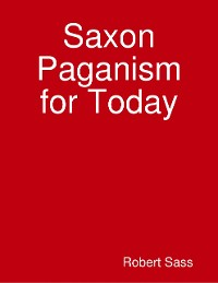 Cover Saxon Paganism for Today