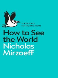 Cover How to See the World