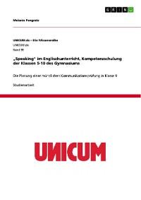 """Cover """"Speaking"""" im Englischunterricht, Kompetenzschulung der Klassen 5-10 des Gymnasiums"""