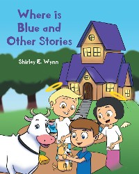 Cover Where is Blue and Other Stories
