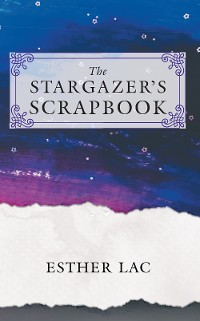 Cover The Stargazer's Scrapbook