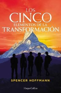 Cover Los cinco elementos de la transformacion