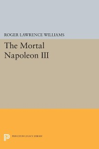 Cover The Mortal Napoleon III