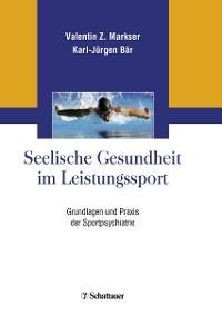 Cover Seelische Gesundheit im Leistungssport