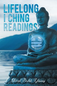 Cover Lifelong I Ching Readings
