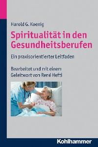 Cover Spiritualität in den Gesundheitsberufen