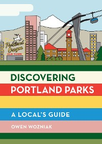 Cover Discovering Portland Parks