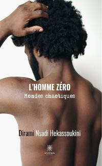 Cover L'homme zéro