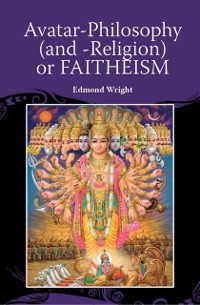 Cover Avatar-Philosophy (and -Religion) or FAITHEISM