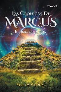 Cover Las Cronicas De Marcus Tomo 2