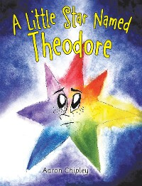 Cover A Little Star Named Theodore
