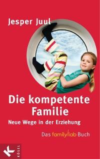 Cover Die kompetente Familie