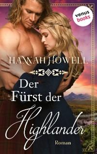 Cover Der Fürst der Highlander - Highland Lovers: Erster Roman