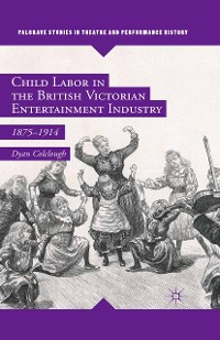 Cover Child Labor in the British Victorian Entertainment Industry