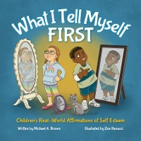 Cover What I Tell Myself FIRST