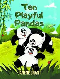 Cover Ten Playful Pandas