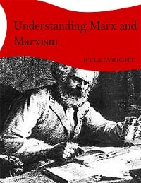 Cover Understanding Marx and Marxism