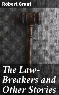 Cover The Law-Breakers and Other Stories