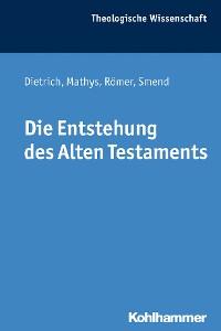 Cover Die Entstehung des Alten Testaments