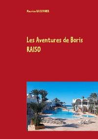 Cover Les Aventures de Boris RAISO