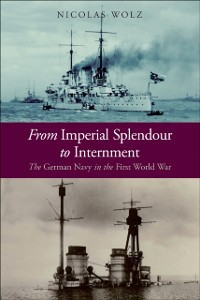 Cover From Imperial Splendour to Internment