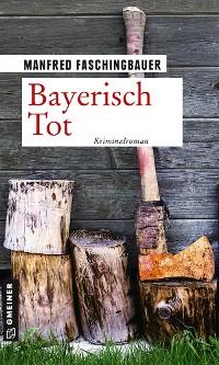 Cover Bayerisch Tot