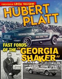 """Cover Hubert Platt: Fast Fords of the """"Georgia Shaker"""""""