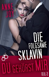 Cover Die folgsame Sklavin (Teil 2)