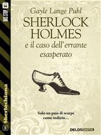 Cover Sherlock Holmes e il caso dell'errante esasperato