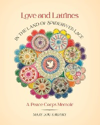 Cover Love and Latrines in the Land of Spiderweb Lace