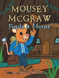 Cover Mousey Mcgraw Finds a Home