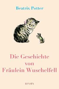 Cover Die Geschichte von Fräulein Wuschelfell