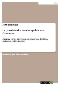 Cover La passation des marchés publics au Cameroun