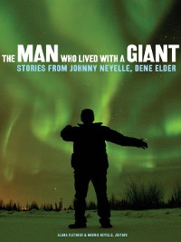Cover The Man Who Lived with a Giant