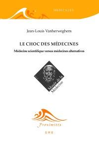 Cover Le choc des médecines