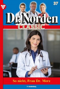 Cover Dr. Norden Classic 37 – Arztroman