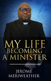 Cover My Life Becoming A Minister